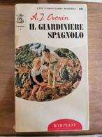 Il Giardiniere Spagnolo - A.J. Cronin - Bompiani - 1966 - AR - Otros