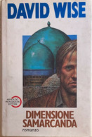 Dimensione Samarcanda Di David Wise, 1988, Arnoldo Mondadori Editore - Otros