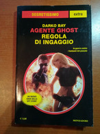 Agente Ghost , Regola Di Ingaggio - Darki Bay - Mondadori - 2017 - M - Otros