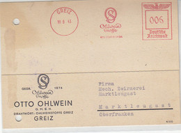 Freistempel Der Ohlwein Stoffe Aus GREIZ 18.6.43 Nach Marktleugast / Aktenlocheng - Cartas