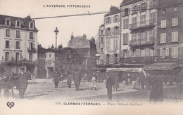 Clermont Ferrand Place Gilbert Gaillard - Clermont Ferrand