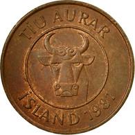 Monnaie, Iceland, 10 Aurar, 1981, TB+, Bronze, KM:25 - Islandia