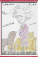 25,- MONTBELIARD - Club Cartophile Carte De Membre 2019 ( Caricature Hector Berlioz ) - Sammlerbörsen & Sammlerausstellungen