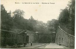 ROUEN - LA GARE De La RUE VERTE - L' ENTREE Du TUNNEL - CLICHE RARE De LESUEUR - - Rouen