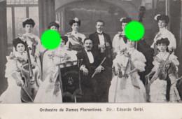 Orchestre Des Dames Florentines Cachet Postal 1909 Se Sont Produites Au Walhalla à Liège En 1909 - Music And Musicians