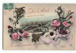 Panorama De Paris Pris De SAINT GERVAIS En 1908 Je Vous Envoie Ces Fleurs  ELD Paris  E LE DELEY - Arrondissement: 04