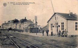 Belgique - Herve - La Gare Provisoire Bâtie Près Des Ruines De L' Ancienne - Herve
