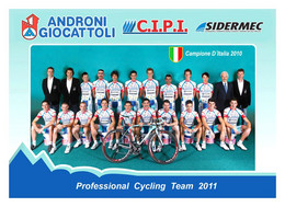 CARTE CYCLISME GROUPE TEAM ANDRONI GIOCATTOLI - CIPI 2011 - Wielrennen