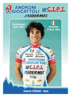 CARTE CYCLISME ROBERTO FERRARI TEAM ANDRONI GIOCATTOLI - CIPI 2011 - Wielrennen
