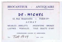 CARTE De COMMERCE - PARIS - DE - MICHEL- Brocanteur - Antiquaire - 12 Rue Beautreillis - IVe - Cartoncini Da Visita