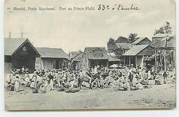 Haïti - Marché, Poste Marchand - Port Au Prince - Haiti