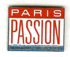 Pin's Démons Et Merveilles - Média Presse Magazine Paris Passion - Mass Media