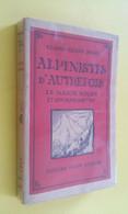 ALPINISTES D'AUTREFOIS LE MAJOR ROGER / ALPINISME/ ALPES SUISSES - Sport