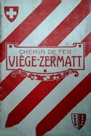 H 15 Dépliant Chemin De Fer Viege Zermatt  Env 40 Pages - Reiseprospekte