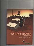 Pas De Chance 1 EO BE Humanoïdes Associés 04/2003 Riche, (BI5) - Original Edition - French