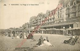 14.  CABOURG .  La Plage Et Le Grand Hôtel . - Cabourg