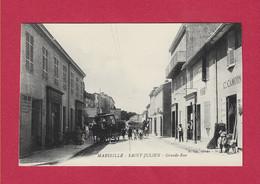 13 - MARSEILLE - SAINT JULIEN - Grande Rue - Saint Barnabé, Saint Julien, Montolivet