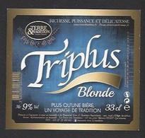 Etiquette De Bière Blonde   -  Triplus  -  Brasserie Terre Et Tradition à Querenaing   (59) - Beer
