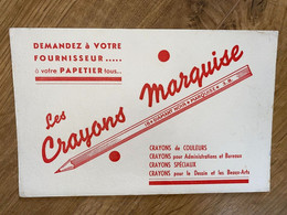 BUVARD LES CRAYONS MARQUISE - Stationeries (flat Articles)