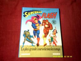 COLLECTION LE MONDE DE KRYPTON  / SUPERMAN CONTRE FLASH  / LA PLUS GRANDE COURSE DE TOUS LES TEMPS (1983 - Superman
