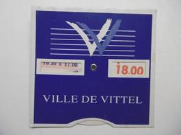 Disque De Contrôle De Stationnement De La Ville De VITTEL - Publicité 88 VOSGES - Sin Clasificación