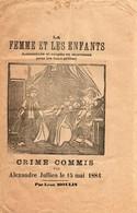 CRIME COMMIS PAR ALEXANDRE JULIEN . 1884 . COMPLAINTE - Documents Historiques