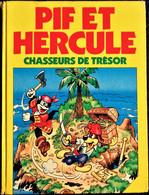 PIF ET HERCULE Chasseurs De Trésor - Album Cartonné  - ( 1985 ) . - Pif & Hercule