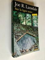 FOLIO Policier (thriller) N° 507    Sur La Ligne Noire    Joe R. LANSDALE    2008 - Unclassified