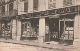 CPA (31) TOULOUSE Devanture Librairie Edouard PRIVAT  14 Rue Des Arts (Beau Plan)  2 Scans - Toulouse