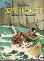 DAVY CROCKETT CONTRE LES COMANCHES WALT DISNEY 1976 1ére édition - Disney