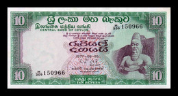 Sri Lanka 10 Rupees 1977 Pick 74Ac SC UNC - Sri Lanka