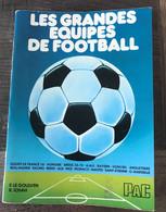 Les Grandes équipes De Football Au Monde Pac 1977 Francis Le Goulven - Sport