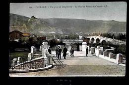 2.60€ : 26 - VALENCE - Vue Prise De L'Esplanade - Le Pont Et Ruines De Crussol - Valence
