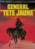 Le Général Tête Jaune- Blueberry T10 De Charlier Et Giraud EO - Blueberry