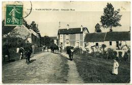 Cpa  Varinfroy (60)  La Grande Rue,  Animée - Other Municipalities