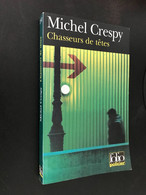 FOLIO Police N° 250    CHASSEUR DE TÊTES    Michel CRESPY    351 Pages - 2002 Tbe - Unclassified