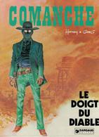 COMANCHE - LE DOIGT DU DIABLE - EO - HERMANN - Comanche