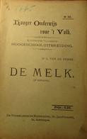 De Melk - Door A. Van De Perre - Ca 1902 - Zuivel Voeding Melkbereiding - Non Classés