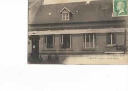 02 - CROUY (Aisne) - Café HUTIN. Petite Animation, Rare CPA Ayant Circulé En 1925. - Other Municipalities