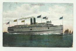 NAVE  CHESTER W. CHAPIN - VIAGGIATA 1908 FP ( LIEVE ABRASIONE AL CENTRO ) - Paquebots