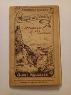 AYWAILLE ET SES ENVIRONS - VALLÉE DE L'AMBLÈVE GUIDE AQUALIEN - Belgique