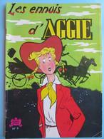 BD - Les Ennuis D'Aggie - Album N° 9 - 3ème Trimestre 1978 - Les Beaux Albums De La Jeunesse Joyeuse - SPE - Aggie