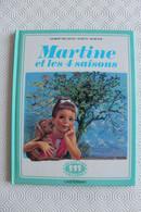 1980 REIMPRESSION  MARTINE Et Les 4 SAISONS (1962) ( DELAHAYE/MARLIER) CASTERMAN COLLECTION FARANDOLE TB - Martine