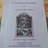 Blaton La Toussaint (blatonienne) Et Culte Des Saints Par Louis Sarot 1995 - Belgique