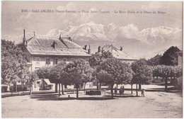 74. SALLANCHES. Place Saint-Jacques. Le Mont-Blanc Et Le Dôme Du Miage. 2119 - Sallanches