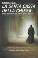 CLAUDIO RENDINA - La Santa Casta Della Chiesa. - Religione