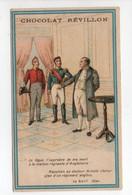 - CHROMO CHOCOLAT RÉVILLON - Napoléon Au Docteur Arnold 19 Avril 1820 - - Revillon