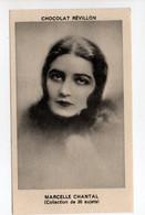 - CHROMO CHOCOLAT RÉVILLON - LES ARTISTES DE CINÉMA : MARCELLE CHANTAL - Edition Gutenberg N° 38 - - Revillon