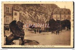 CPA Morez Du Jura Le Grand Hotel De La Poste - Morez