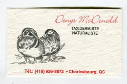 Carte De Visite °_ Carton-Québec-Taxidermiste-Naturaliste-Denys-Charlesbourg - Visitekaartjes